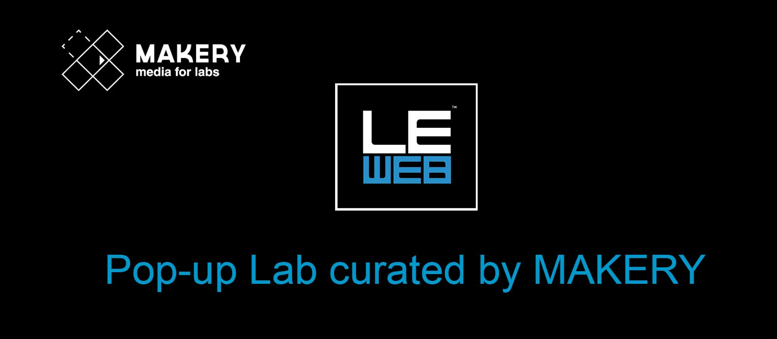 Le Web confie son premier Pop-up Lab à Makery